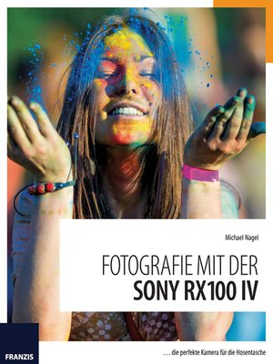 cover image of Fotografie mit der Sony RX100 IV