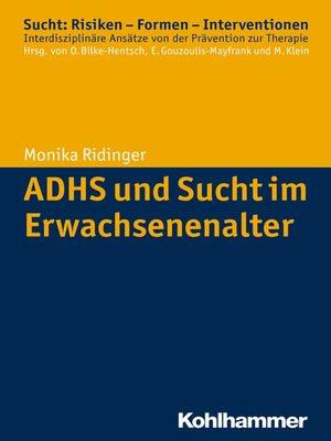 cover image of ADHS und Sucht im Erwachsenenalter