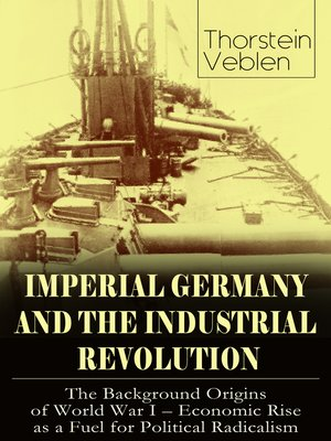 cover image of IMPERIAL GERMANY AND THE INDUSTRIAL REVOLUTION