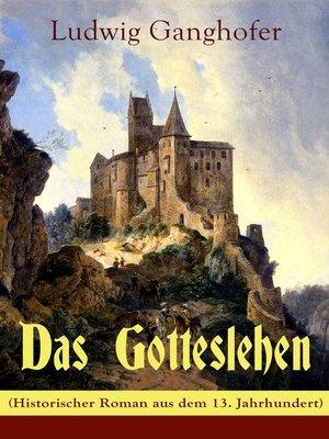 cover image of Das Gotteslehen (Historischer Roman aus dem 13. Jahrhundert)