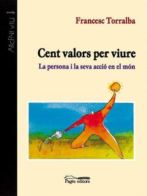 cover image of Cent valors per viure