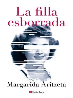 cover image of La filla esborrada