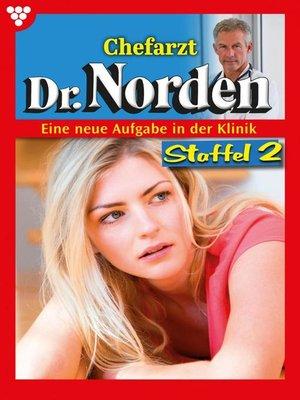 cover image of Chefarzt Dr. Norden Staffel 2 – Arztroman