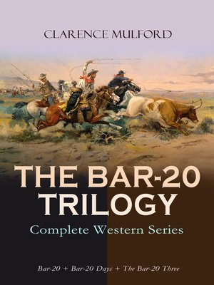 cover image of THE BAR-20 TRILOGY--Complete Western Series