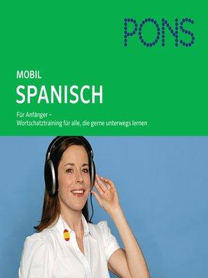 cover image of PONS mobil Wortschatztraining Spanisch