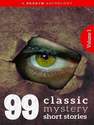 cover image of 99 Classic Mystery Short Stories Volume1