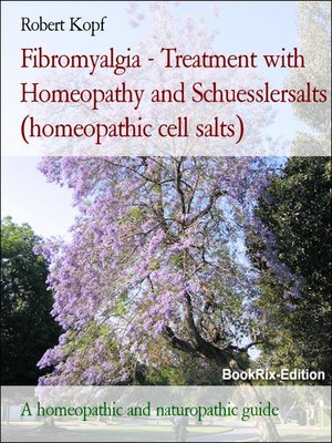 cover image of Fibromyalgia--Treatment with Homeopathy and Schuesslersalts (homeopathic cell salts)