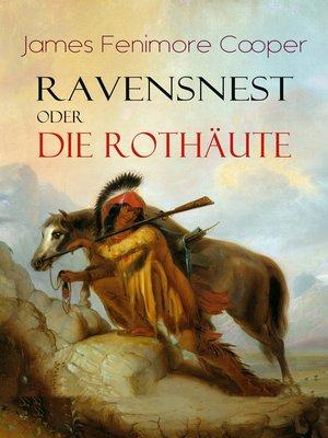 cover image of Ravensnest oder die Rothäute