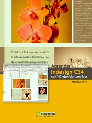cover image of Aprender Indesign CS4 con 100 ejercicios prácticos