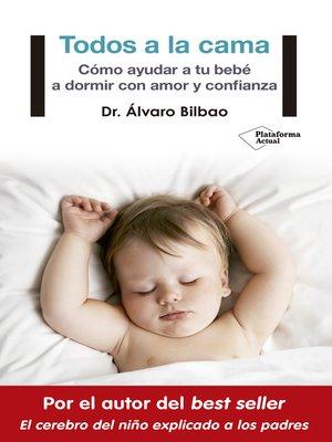 cover image of Todos a la cama