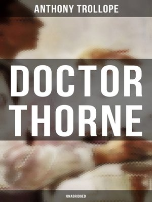 cover image of Doctor Thorne (Unabridged)