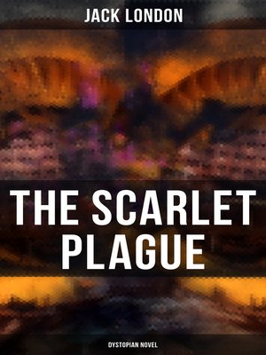 cover image of The Scarlet Plague (Dystopian Novel)