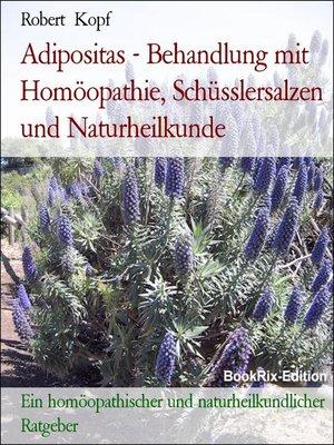 cover image of Adipositas--Behandlung mit Homöopathie, Schüsslersalzen und Naturheilkunde
