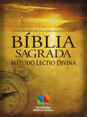 cover image of Bíblia Sagrada com Método Lectio Divina