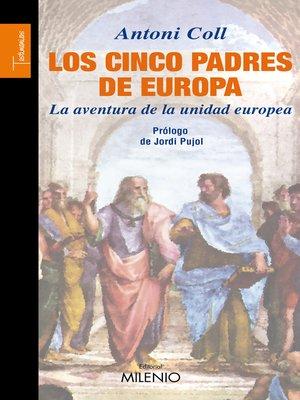cover image of Los cinco padres de Europa
