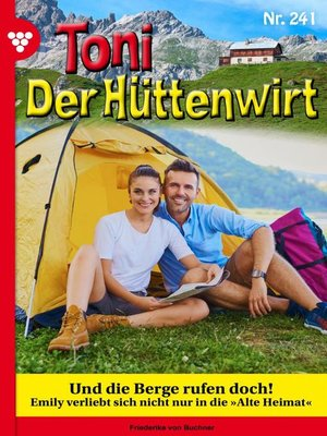 cover image of Toni der Hüttenwirt 241 – Heimatroman