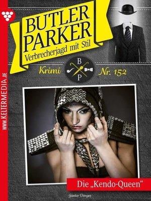 cover image of Butler Parker 152 – Kriminalroman