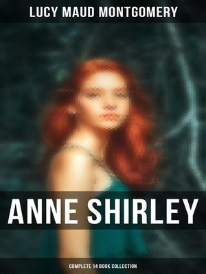 cover image of Anne Shirley (Complete 14 Book Collection)