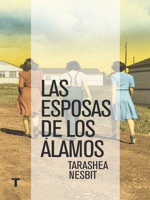 cover image of Las esposas de Los Álamos