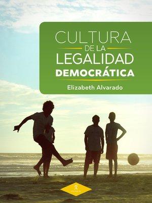 cover image of Cultura de la legalidad democrática