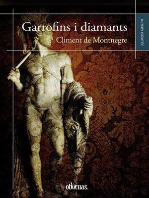 cover image of Garrofins i diamants