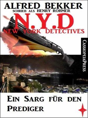 cover image of Henry Rohmer--N.Y.D.--Ein Sarg für den Prediger (New York Detectives)