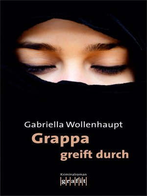 cover image of Grappa greift durch