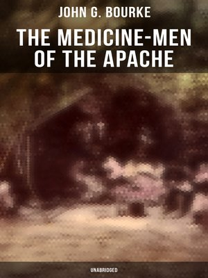 cover image of The Medicine-Men of the Apache (Unabridged)