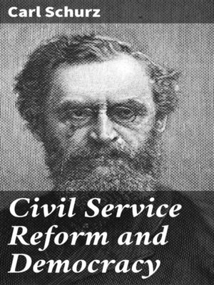 cover image of Civil Service Reform and Democracy