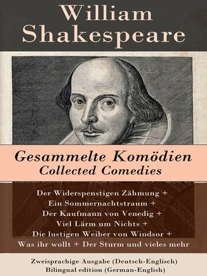 cover image of Gesammelte Komödien / Collected Comedies--Zweisprachige Ausgabe (Deutsch-Englisch) / Bilingual edition (German-English)