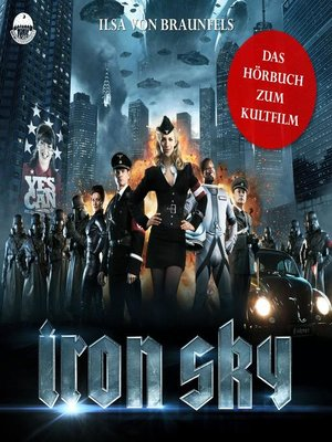 cover image of Iron Sky--Das Hörbuch zum Kultfilm