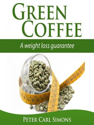 cover image of Green Coffee--A Weight Loss Guarantee?