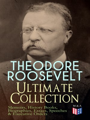 cover image of THEODORE ROOSEVELT--Ultimate Collection