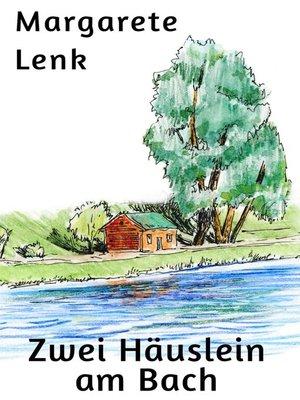 cover image of Zwei Häuslein am Bach