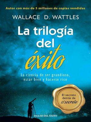 cover image of La trilogía del éxito