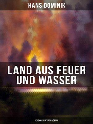 cover image of Land aus Feuer und Wasser (Science-Fiction-Roman)