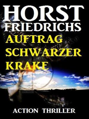 cover image of Auftrag Schwarzer Krake
