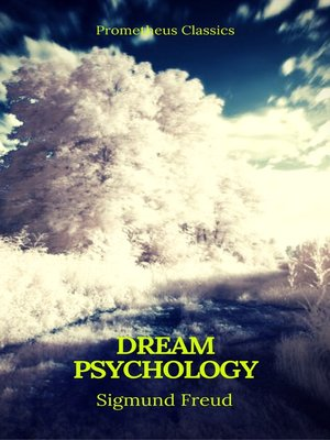 cover image of Dream Psychology (Best Navigation, Active TOC)(Prometheus Classics)