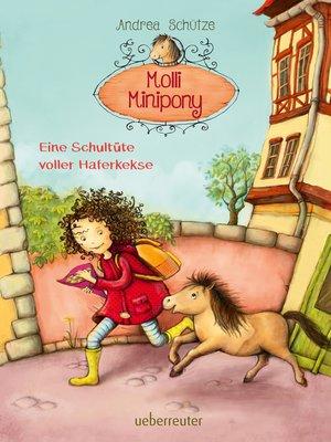 cover image of Molli Minipony--Eine Schultüte voller Haferkekse (Bd. 2)
