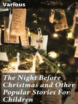 cover image of The Night Before Christmas and Other Popular Stories For Children
