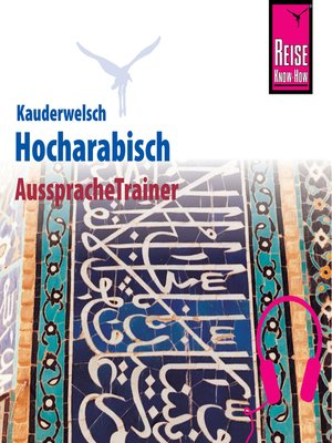 cover image of Reise Know-How Kauderwelsch AusspracheTrainer Hocharabisch