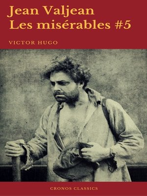 cover image of Jean Valjean (Les misérables #5)(Cronos Classics)