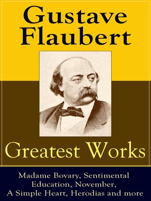 cover image of Greatest Works of Gustave Flaubert