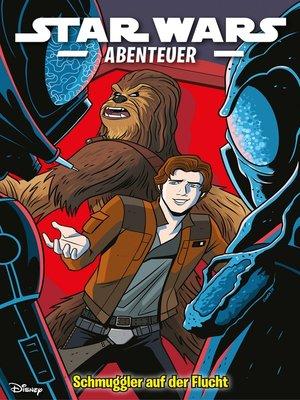 cover image of Star Wars Abenteuer--Schmuggler auf der Flucht