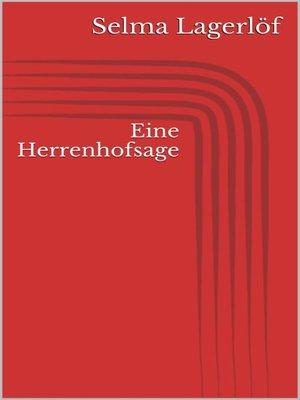 cover image of Eine Herrenhofsage