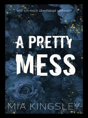 cover image of A Pretty Mess