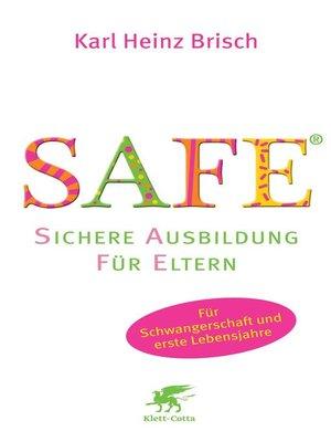 cover image of SAFE®--Sichere Ausbildung für Eltern