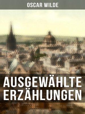 cover image of Ausgewählte Erzählungen