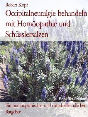 cover image of Occipitalneuralgie behandeln mit Homöopathie und Schüsslersalzen