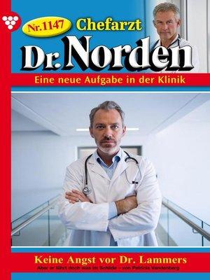 cover image of Chefarzt Dr. Norden 1147 – Arztroman